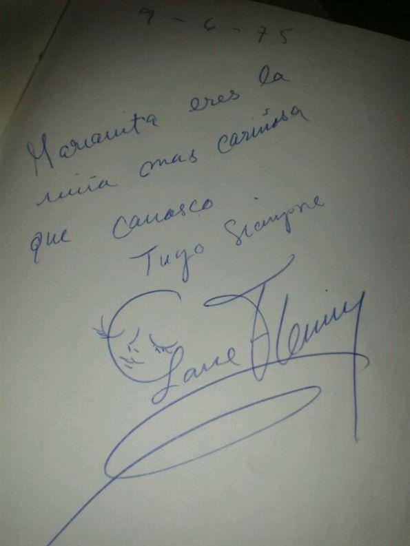 Y finalmente el dulce autógrafo que le dedicó, entones, Lone a  Marián.