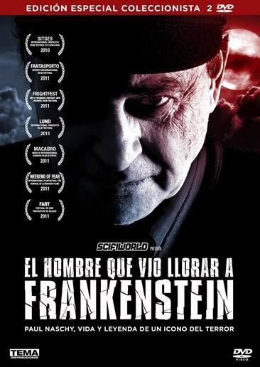 El hombre que vió llorar a Frankenstein
