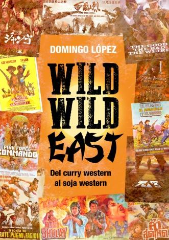 Wild Wild East (portada provisional)