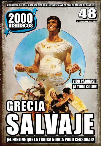 2000 maniacos 48 grecia salvaje
