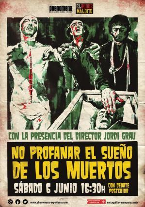 Proyección-NO-PROFANAR-EL-SUEÑO-DE-LOS-MUERTOS