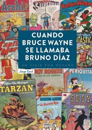 w-423_num1_cuando_bruce_wayne_se_llamaba_bruno_diaz